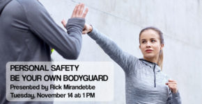 Personal Safety – Be Your Own Bodyguard