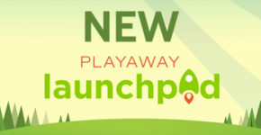 NEW Playaway Launchpad Tablets