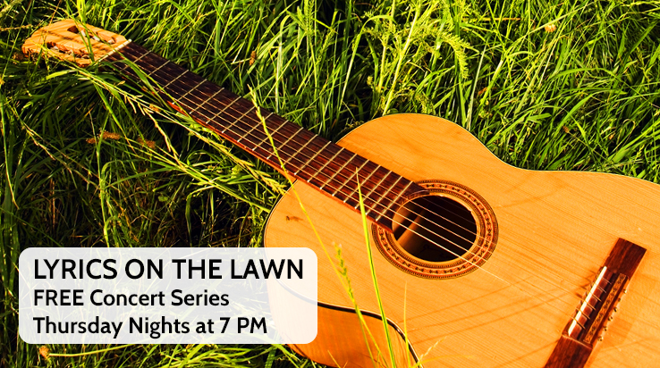 Lyrics on the Lawn – FREE Concert Series!