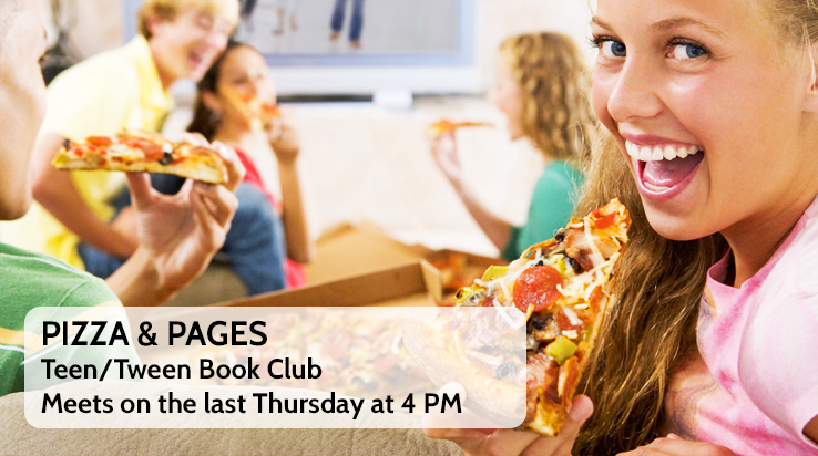 Pizza & Pages: Teen and Tween Book Club