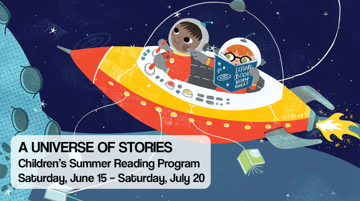 A Universe of Stories – Children's Summer Reading Program