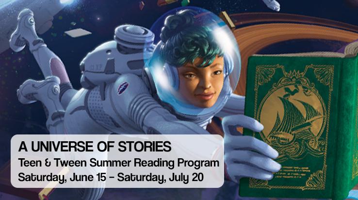A Universe of Stories – Teen & Tween Summer Reading Program