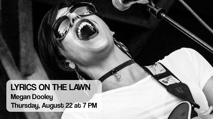 Lyrics on the Lawn – Megan Dooley